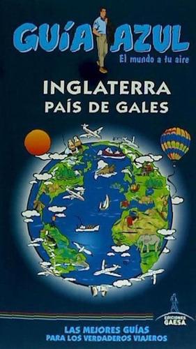 inglaterra y país de gales(libro viajes)