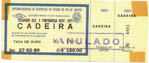 Ingresso 1980 Botafogo X Portuguesa Sp 27 02 - R  20 d9020c9d5ce32