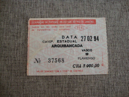 ingresso campeonato carioca 1994 - vasco x flamengo