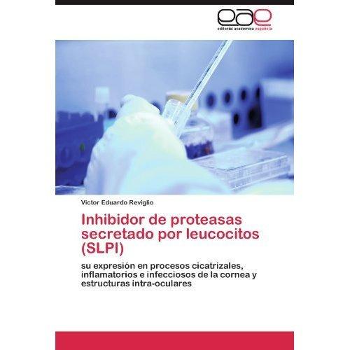 inhibidor de proteasas secretado por leucocitos envío gratis