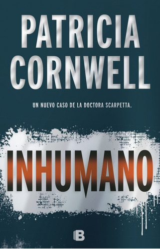 inhumano - patricia cornwell