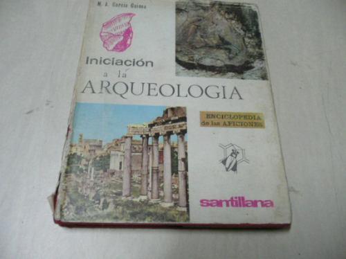iniciacion a la arqueologia