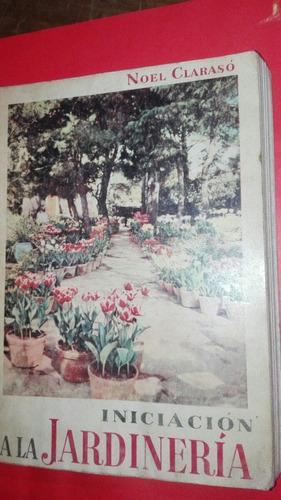 iniciación a la jardinería noel claraso