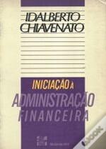 iniciação à administração financeira - idalberto chiavenato