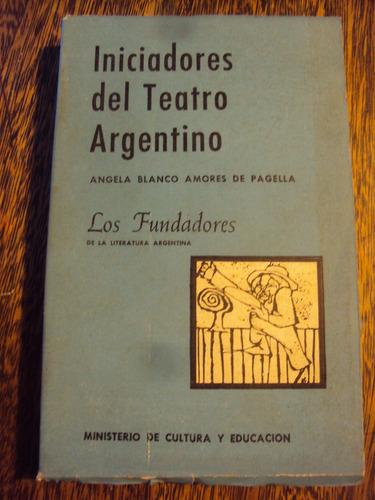 iniciadores del teatro argentino angela blanco amores
