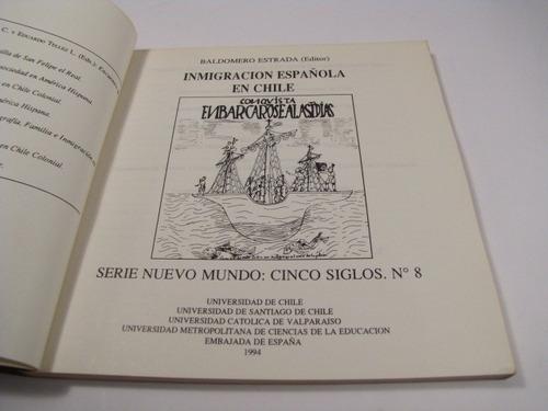inmigracion española en chile. baldomero estrada