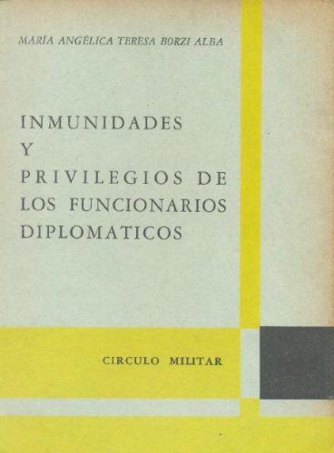 inmunidades y privilegios de los funcionarios diplomaticos