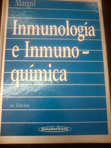 inmunologìa e inmunoqìmica - margni - panamericana