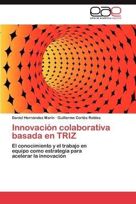 innovaci n colaborativa basada en triz; daniel  envío gratis