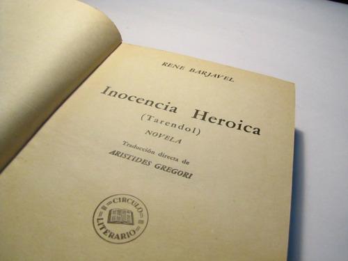 inocencia heroica. rene barjavel.