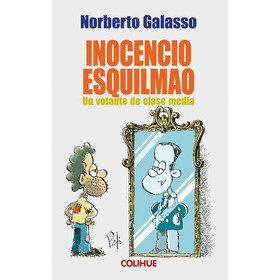 Inocencio Esquilmao - Norberto Galasso