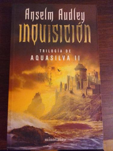 inquisición - crónicas aquasilva ii