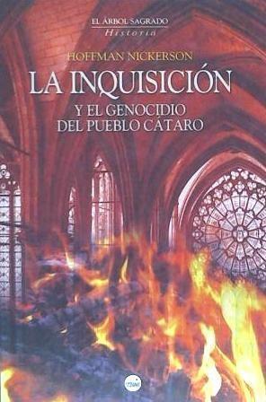 inquisicion y genocidio del pueblo cataro(libro historia de