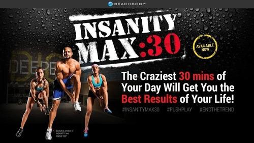 insanity max:30 - 30 minutes