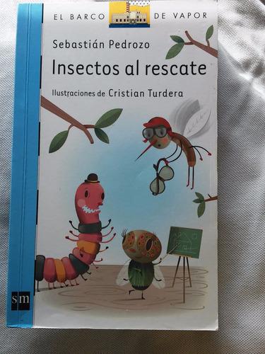 insectos al rescate