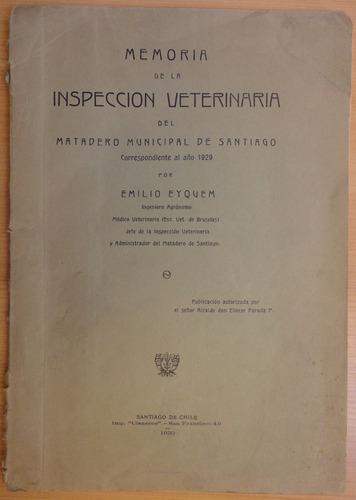 inspección veterinaria matadero municipal de santiago 1930