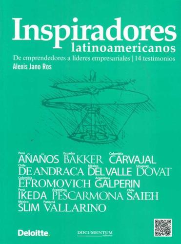 inspiradores latinoamericanos -  jano ros, alexis