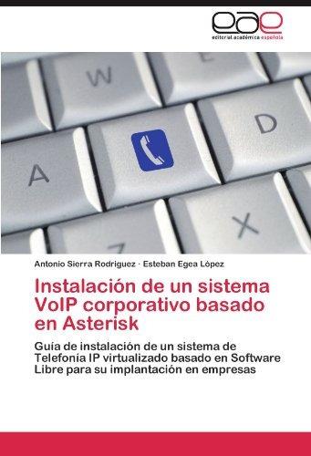 instalaciã³n de un sistema voip corporativo basado en asteri