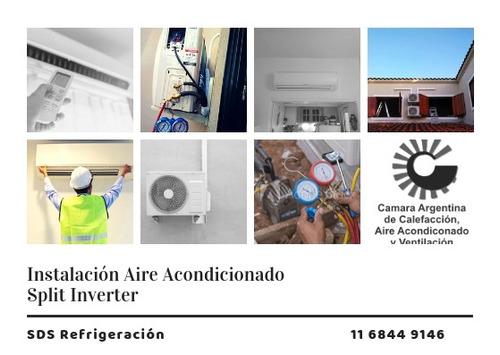 instalacion aires acondicionados/ inverter. matriculado