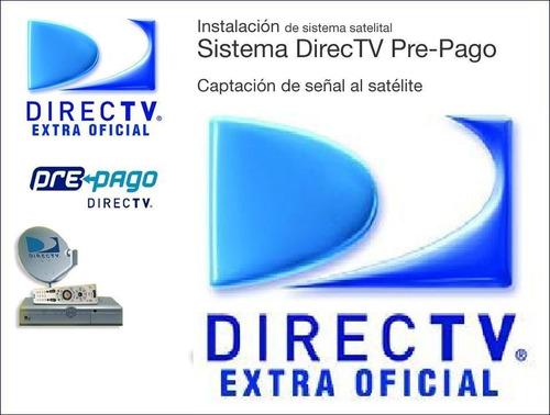 instalacion antenas prepago directv