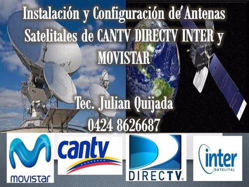 instalacion de antenas satelitales cantv movistar directv