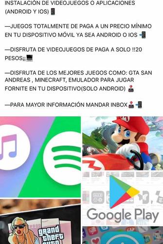 instalación de juegos o aplicaciones de paga por 20 pesos