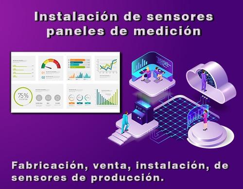 instalación de sensores y paneles de medición