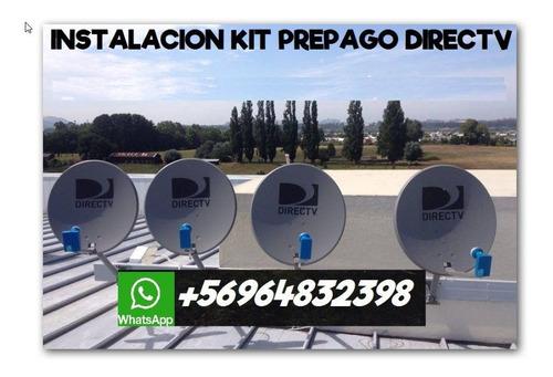 instalacion  kit prepago directv temuco