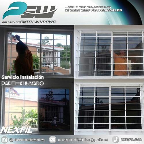 instalación papel ahumado - linea residencial y comercial