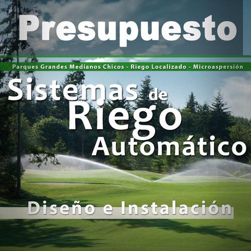 instalación riego automático *presupuesto/visita domicilio*