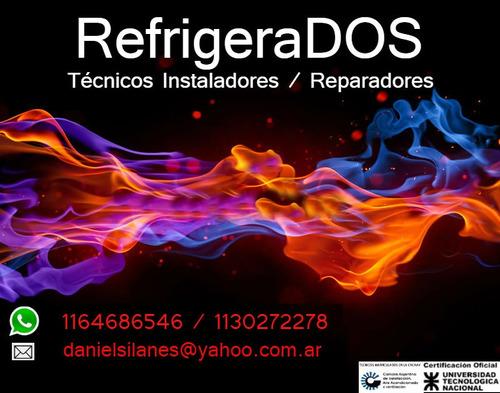 instalacion split instalador/reparador matriculado  r410