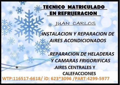 instalación  y reparación de aire acondicionado y heladeras