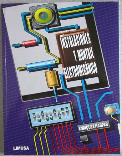 instalaciones y montaje electromecánico - limusa