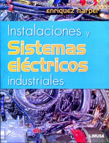 instalaciones y sistemas electricos industriales / enriquez
