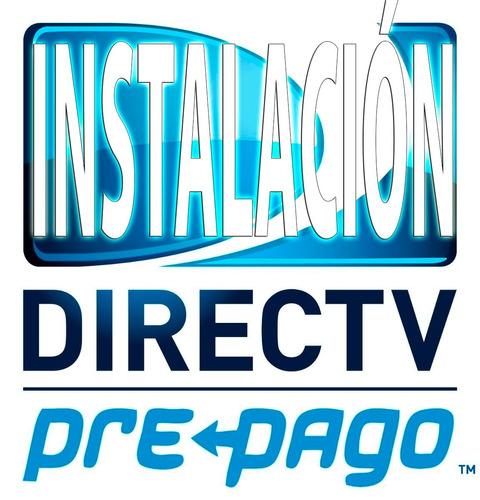 instalador directv / servicio técnico -