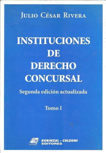 instituciones de derecho concursal - rivera 2 tomos - dyf