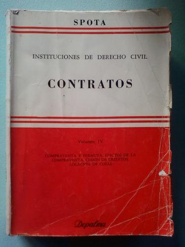 instituciones derecho civil contratos spota tomo 4