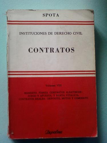 instituciones derecho civil contratos spota tomo 8