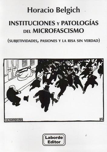instituciones patología microfasismo horacio belgich (la)