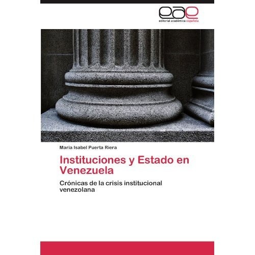 instituciones y estado en venezuela; mar?a isab envío gratis