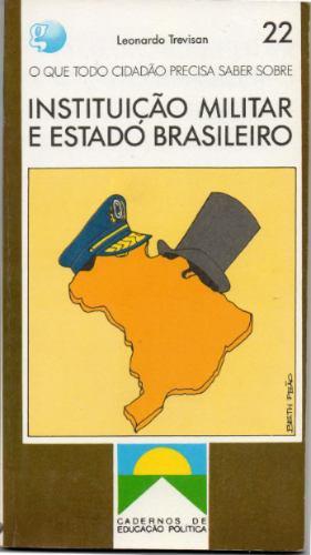 instituição militar e estado brasileiro ação politica cod401