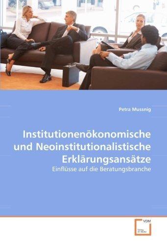 institutionenökonomische und neoinstitutionalistische erklä