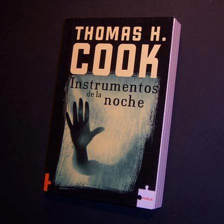 instrumentos de la noche . thomas h cook