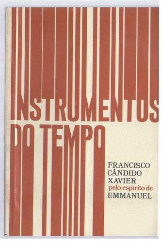 instrumentos do tempo - chico xavie