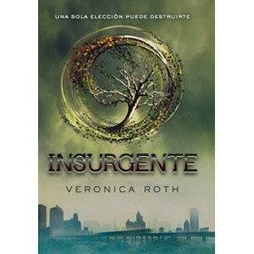 Insurgente Veronica Roth