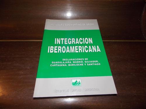 integración iberoamericana - ma. laura san martino de dromi