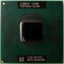 Procesador Intel Toshiba Satellite L300 L305 T2390