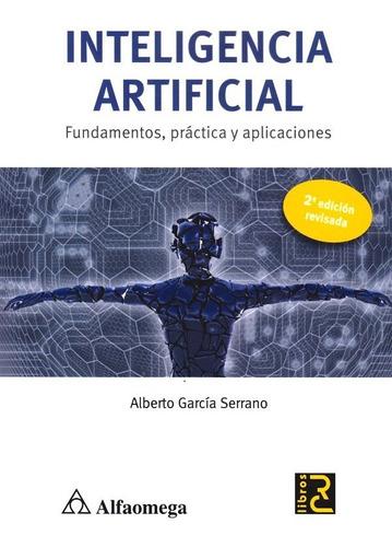 inteligencia artificial: fundamentos, práctica y aplicacione