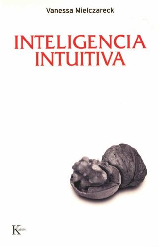 inteligencia intuitiva de mielczareck vanessa