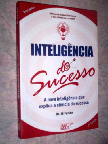 inteligência do sucesso dr jô furlan
